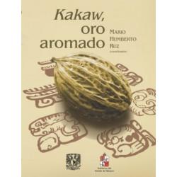 Kakaw, oro aromado. De las...