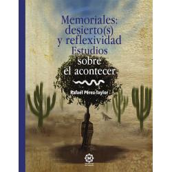 Memoriales: desierto(s) y...