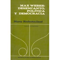 Max Weber: desencanto,...